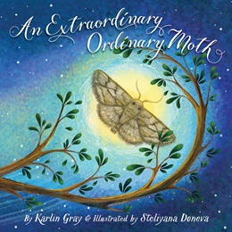 Early Reader Book -<i>An Extraordinary Ordinary Moth</i>