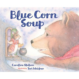Early Reader Book - <i>Blue Corn Soup</i>
