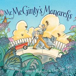 Early Reader Book - <i>Mr. McGinty's Monarchs</i>