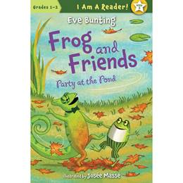 Early Reader Book - <i>Frog and Friends Party at the Pond</i>
