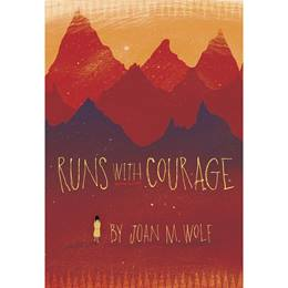 Mid-level Reader Book - <i>Runs With Courage</i>