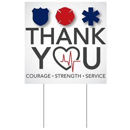 Yard Sign - Thank You Courage Strength Service