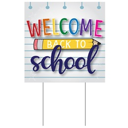 Yard Sign - Welcome Back to School