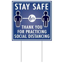 Yard Sign - Stay Safe Thank You For Practicing Social Distancing
