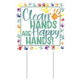 Yard Sign - Clean Hands Are Happy Hands