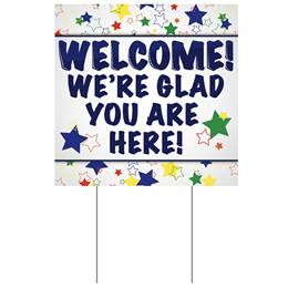 Yard Sign - Welcome! We're Glad You Are Here