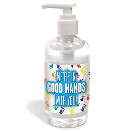 We're in Good Hands With You Hand Sanitizer