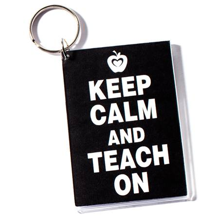 Photo Key Chain - Keep Calm and Teach On