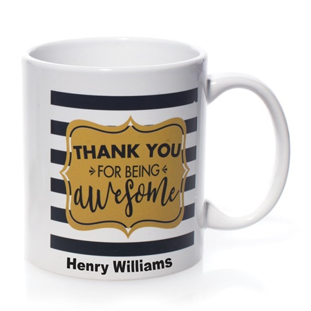 Personalized Mug - Thank You For Being Awesome